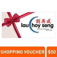 Lau Choy Seng | $50 voucher