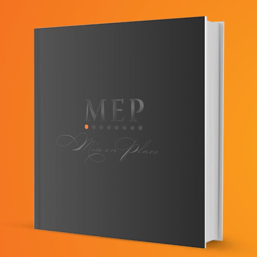 M.E.P - Mise en Place Séfkönyv